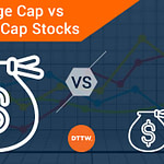 Large Cap vs Small-Cap Stocks: What's the Difference?